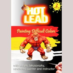 Hot Lead: Painting Difficult Colors (2 DVD Set)
